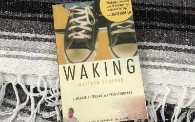 August Book Club: Waking by Matthew Sanford